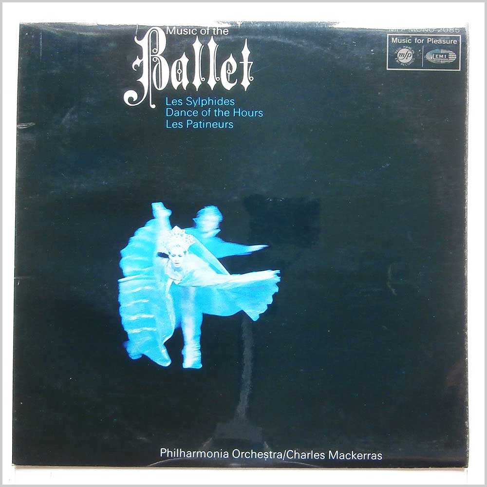 Charles Mackerras, The Philharmonia Orchestra - Music From The Ballet (MFP 2085)
