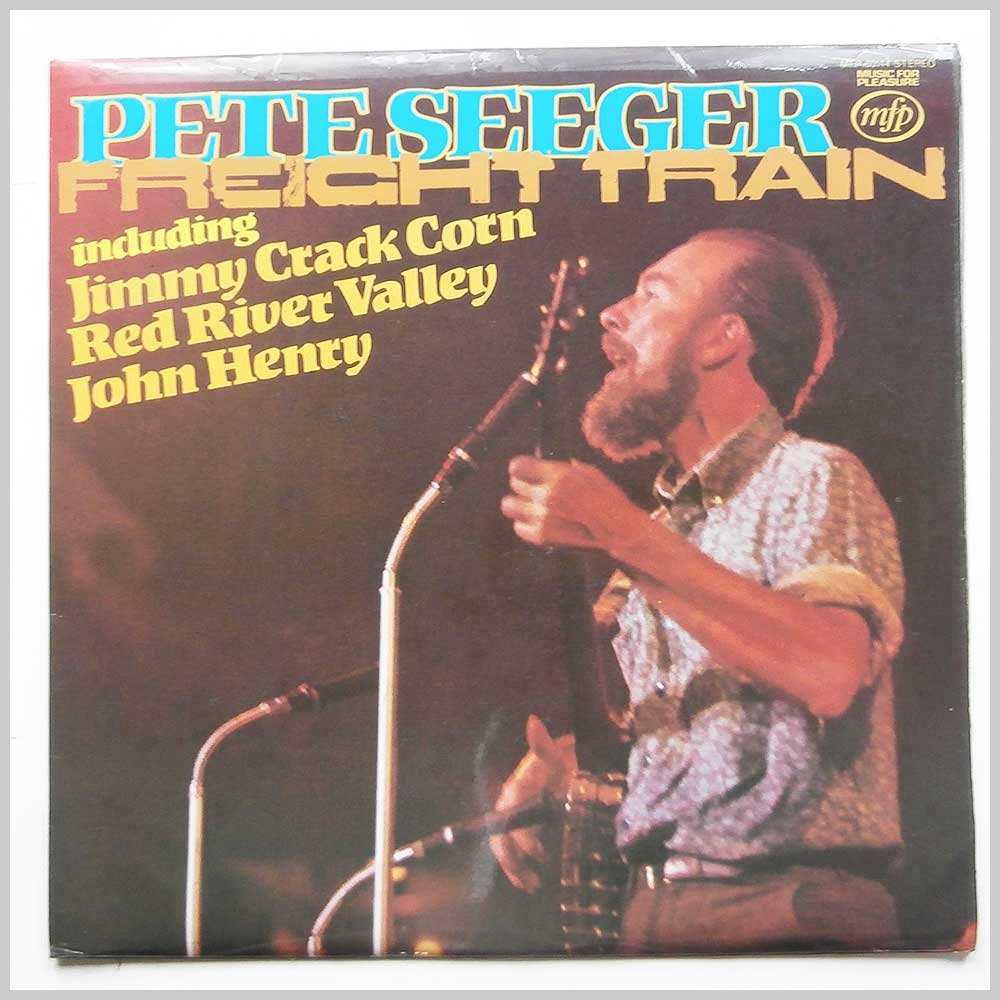 Pete Seeger - Freight Train (MFP 50114)