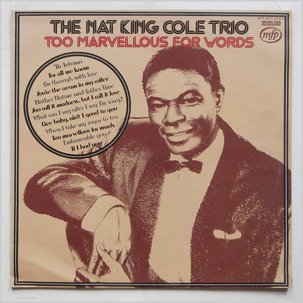 Nat King Cole Trio - Too Marvellous For Words (MFP 50177)