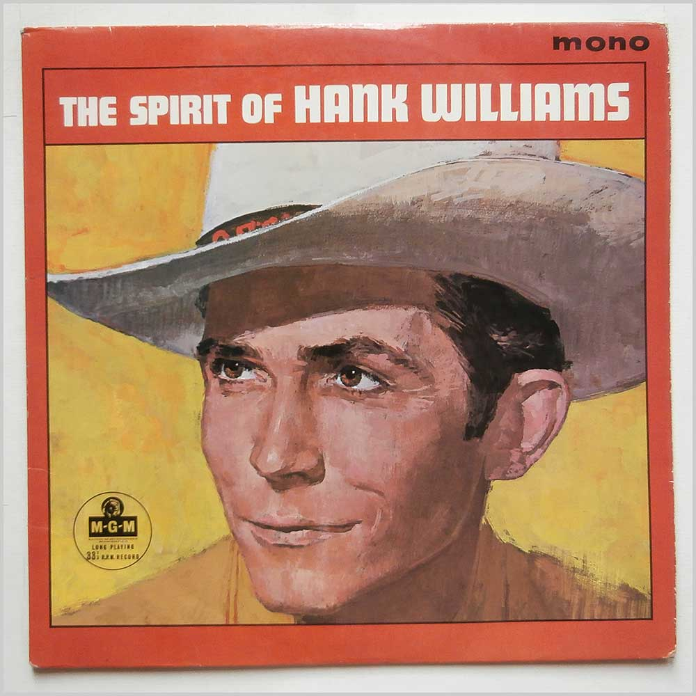 Hank Williams - The Spirit of Hank Williams (MGM C 956)