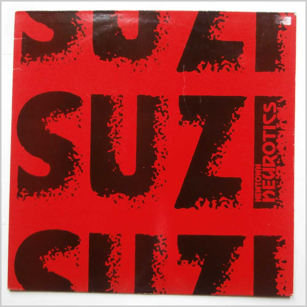 Newtown Neurotics - Suzi (NOW T6)