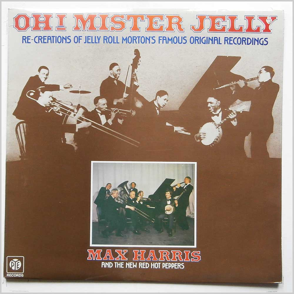 Max Harris and The New Red Hot Peppers - Oh! Mister Jelly (NSPL 18455)