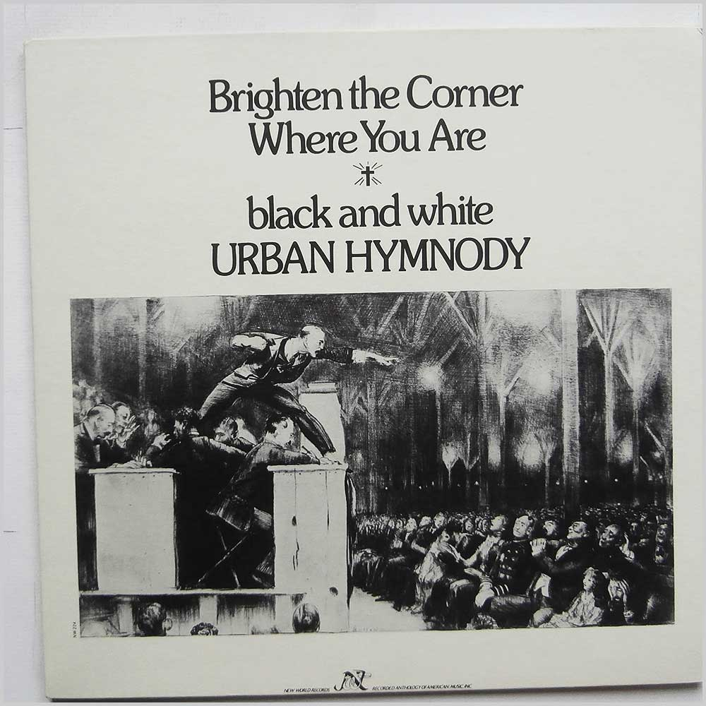 Various - Brighten the Corner Where You Are: Black and White Urban Hymnody (NW 224)