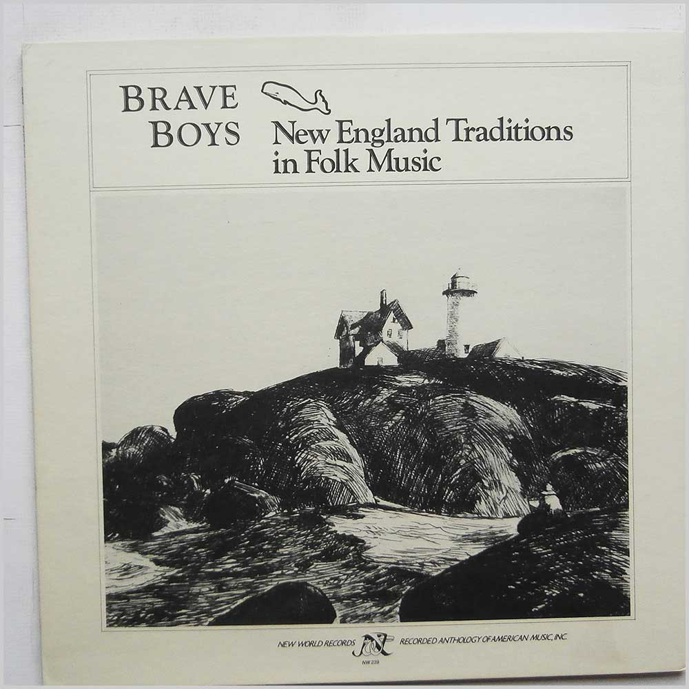 Various - Brave Boys: New England Traditions in Folk Music (NW 239)