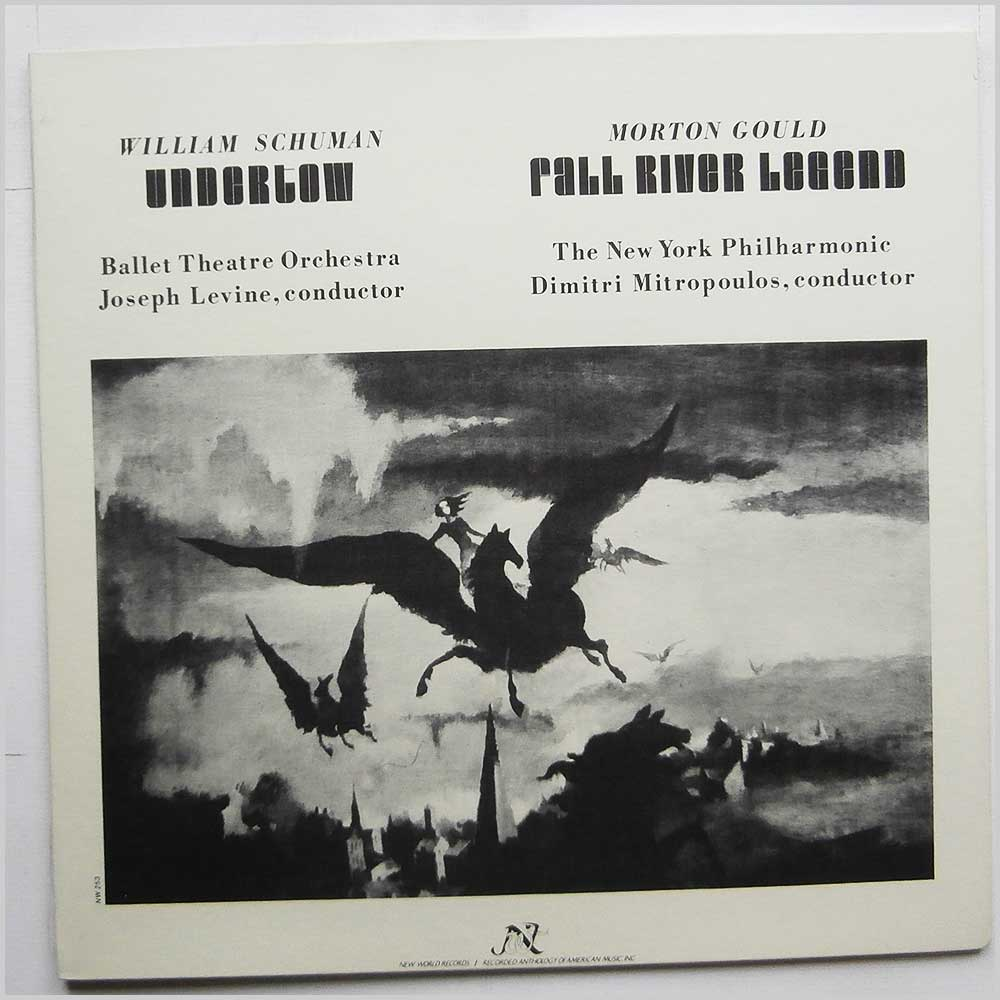William Schuman, Morton Gould - Undertow, Fall River Legend (NW 253)