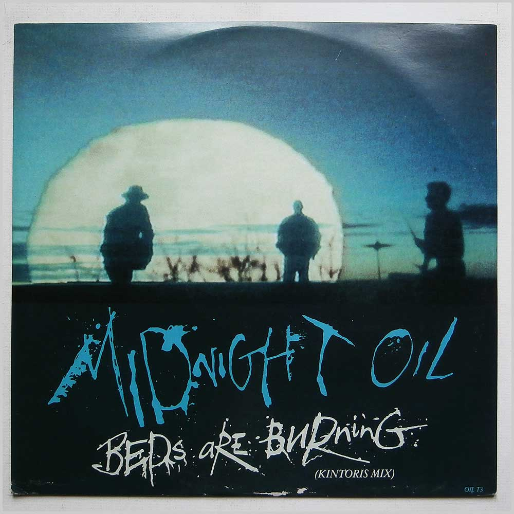 Midnight Oil - Beds Are Burning (OIL T3)