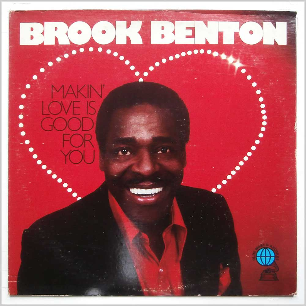 Brook Benton - Makin' Love Is Good For You (OLDE WORLD 7700)