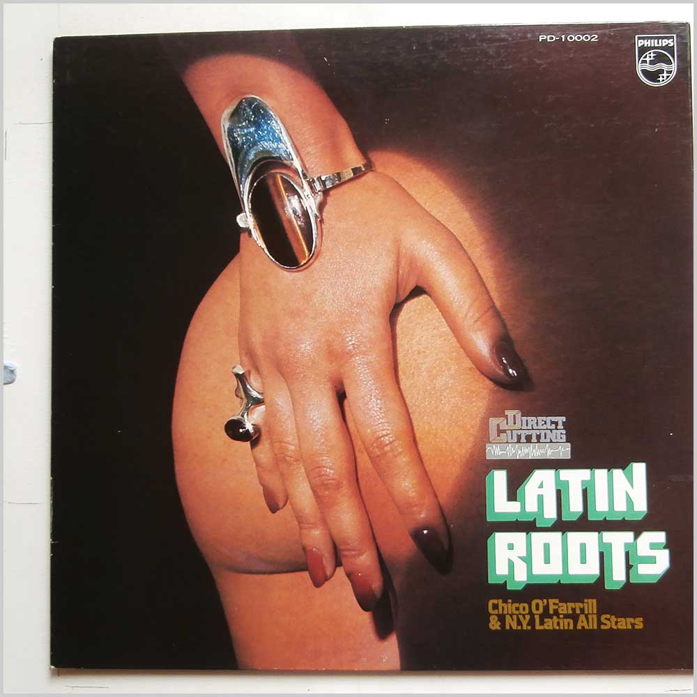 Chico O'Farrill and N.Y. Latin All Stars - Latin Roots (PD-10002)