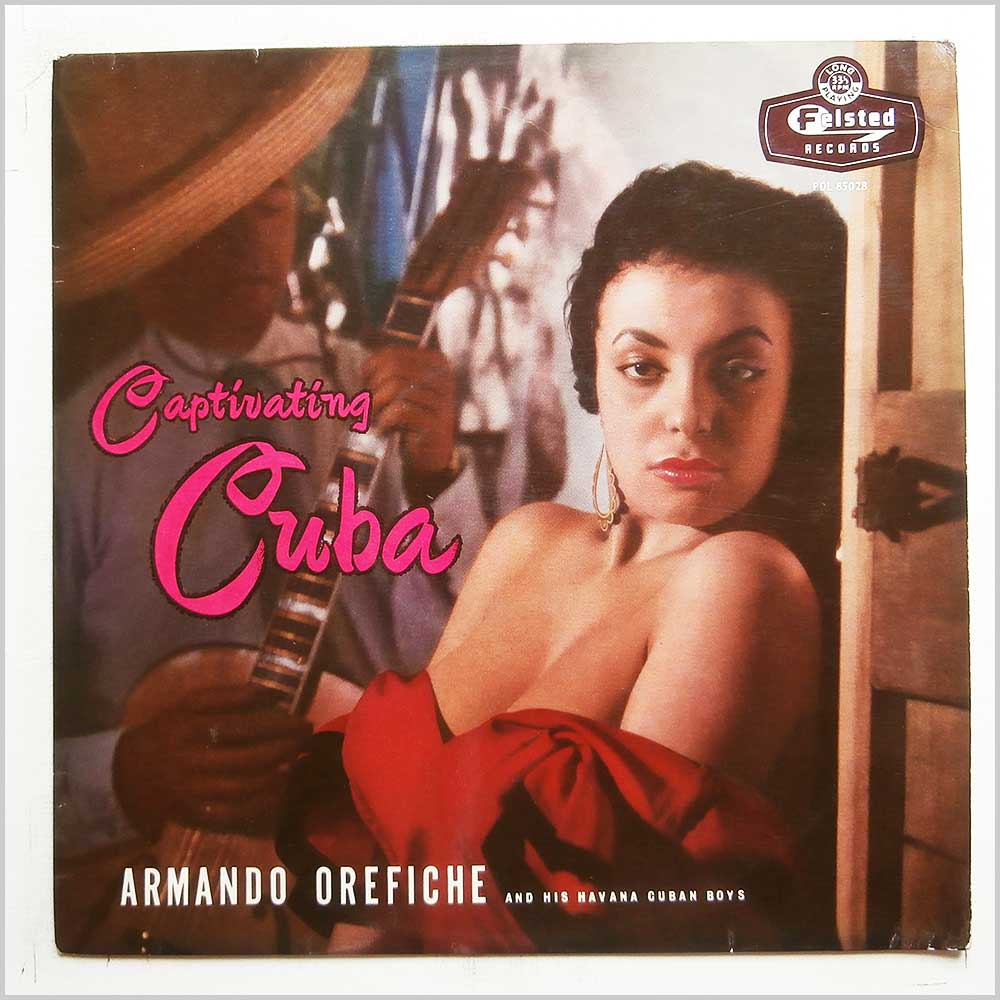 Armando Orefiche and His Havana Cuban Boys - Captivating Cuba (PDL 85028)