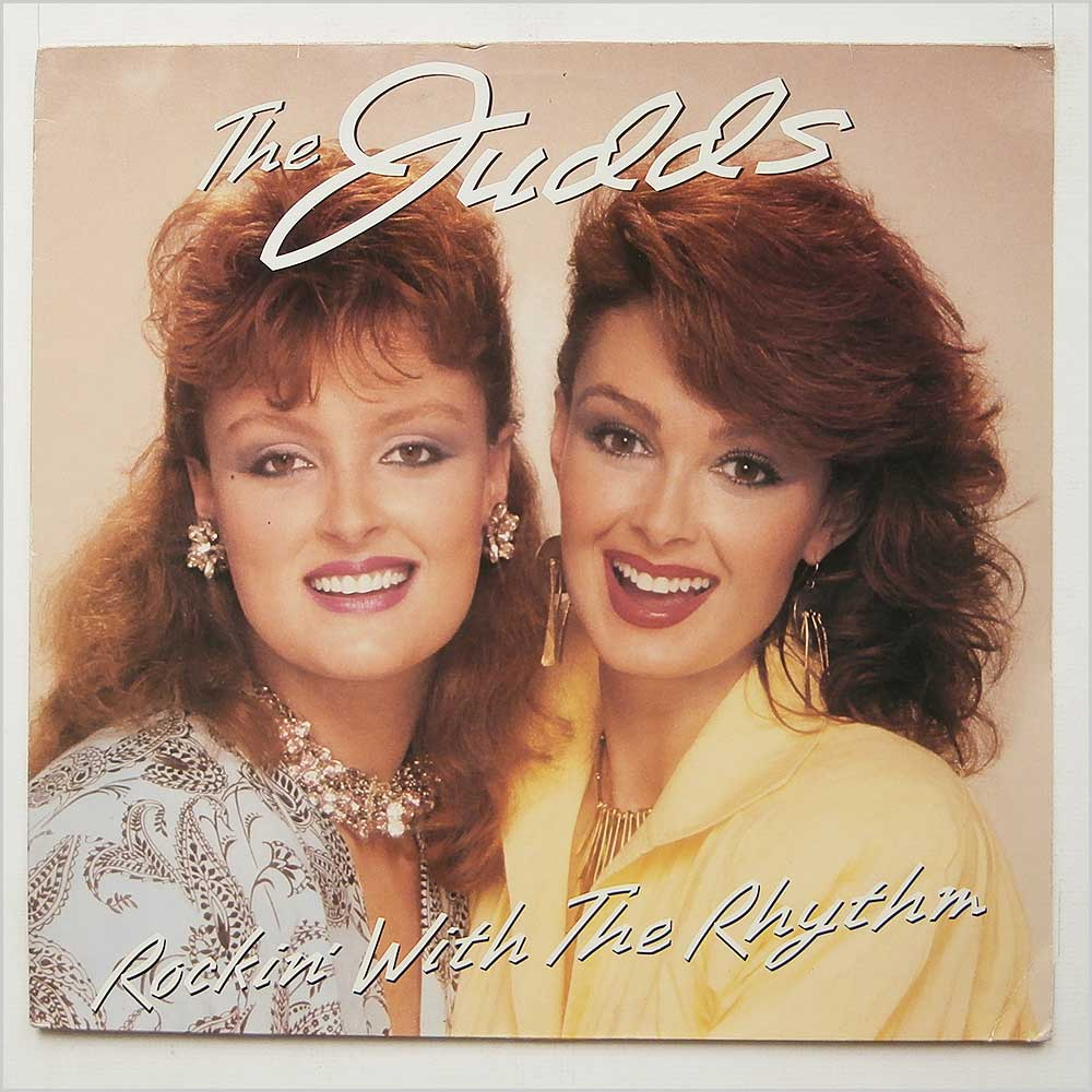 The Judds - Rockin' With The Rhythm (PL87042)
