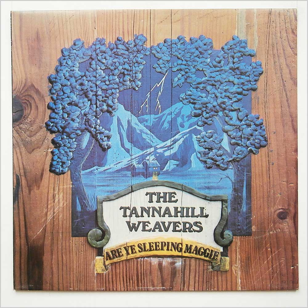 The Tannahill Weavers - Are Ye Sleeping Maggie (PLR 001)