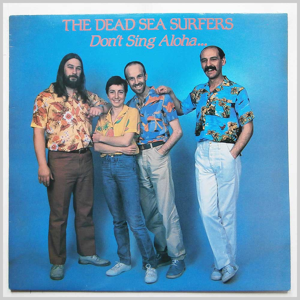 The Dead Sea Surfers - Don't Sing Aloha When I Goha (PLR048)
