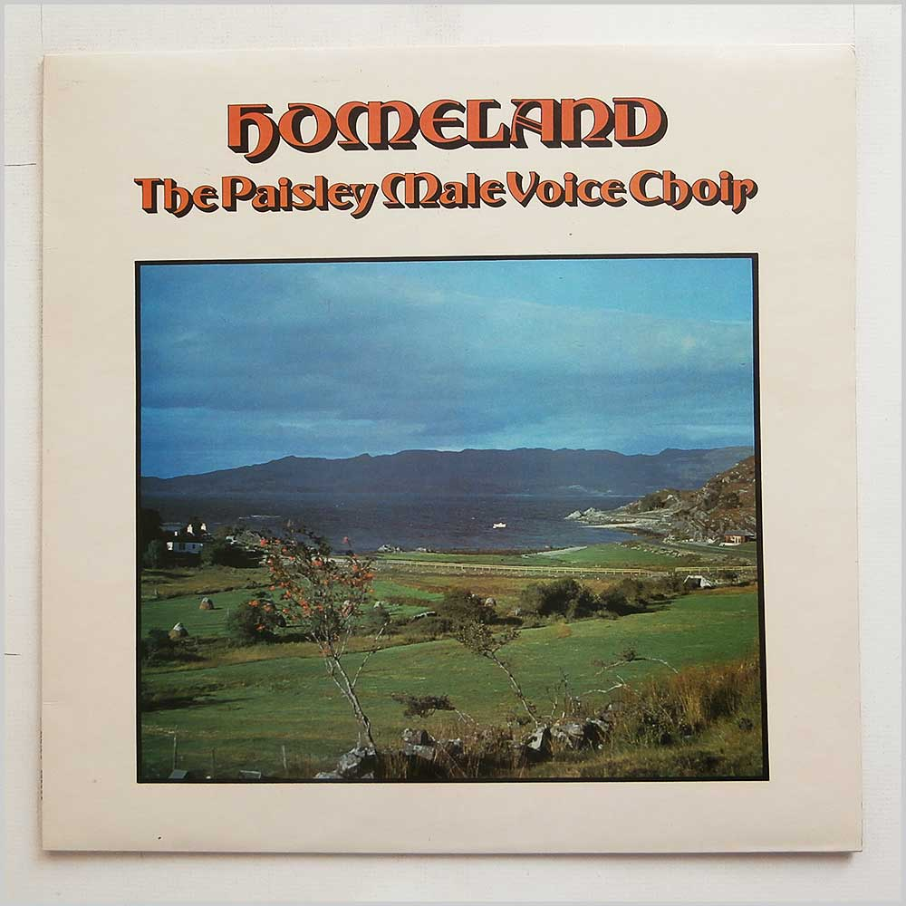 The Paisley Male Voice Choir - Homeland (PMVC 2)