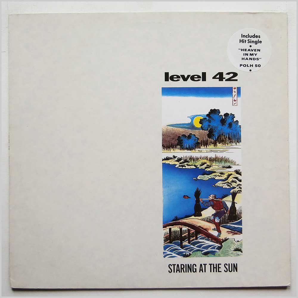 Level 42 - Staring At The Sun (POLH 50)