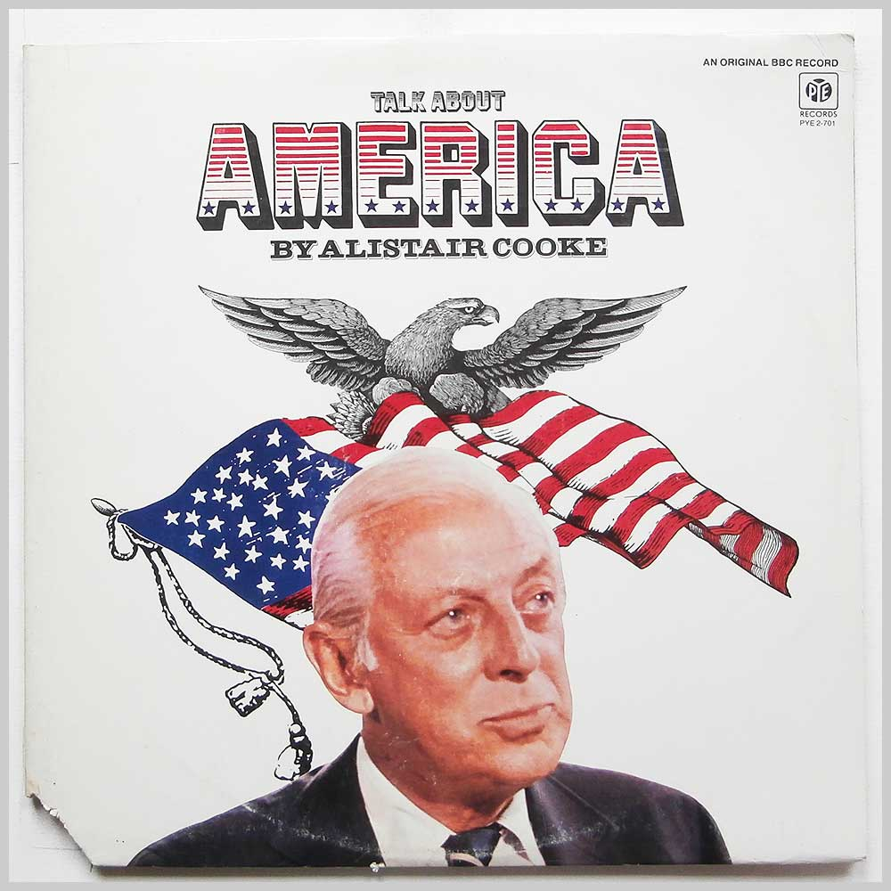 Alistair Cooke - Talk About America (PYE 2-701)