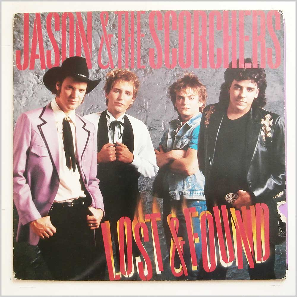 Jason and The Scorchers - Lost and Found (RB 8502 JU)