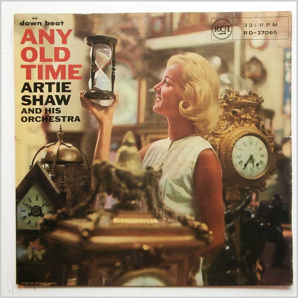 Artie Shaw and His Orchestra - Any Old Time (RD 27065)