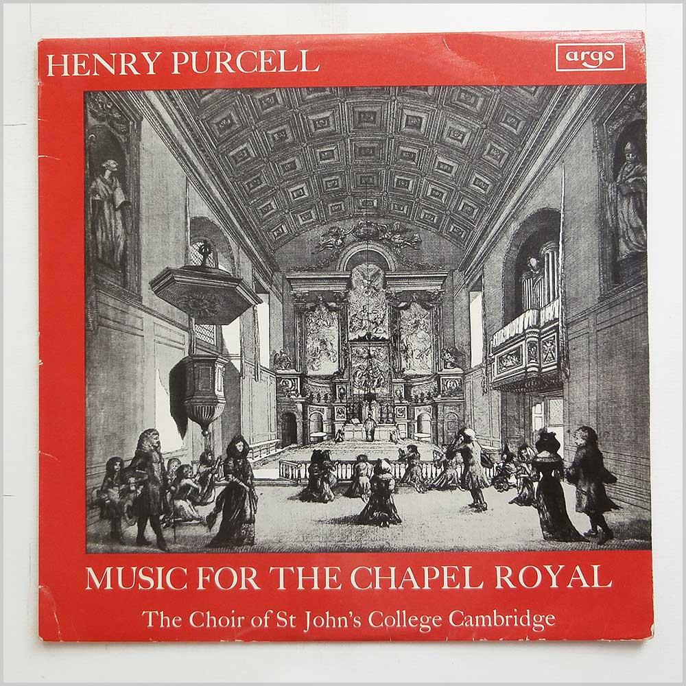 The Choir Of St John's College Cambridge - Henry Purcell: Music For The Chapel Royal (RG 444)