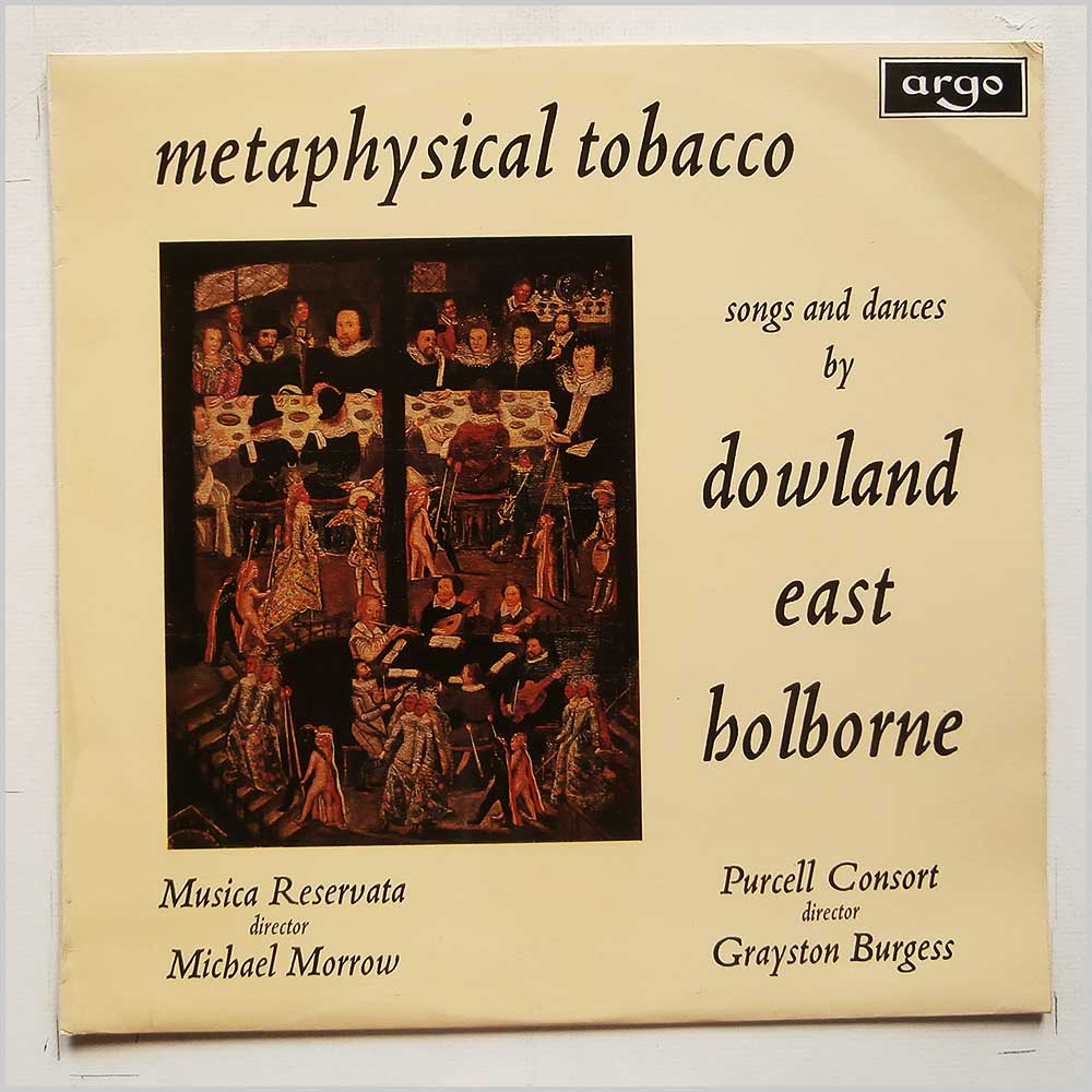 Musica Reservata, Purcell Consort - Metaphysical Tobacco: Songs and Dances by Dowland East Holborne (RG 572)