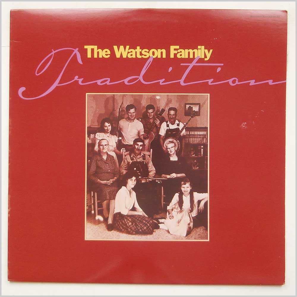The Watson Family - Tradition (ROUNDER  0129)