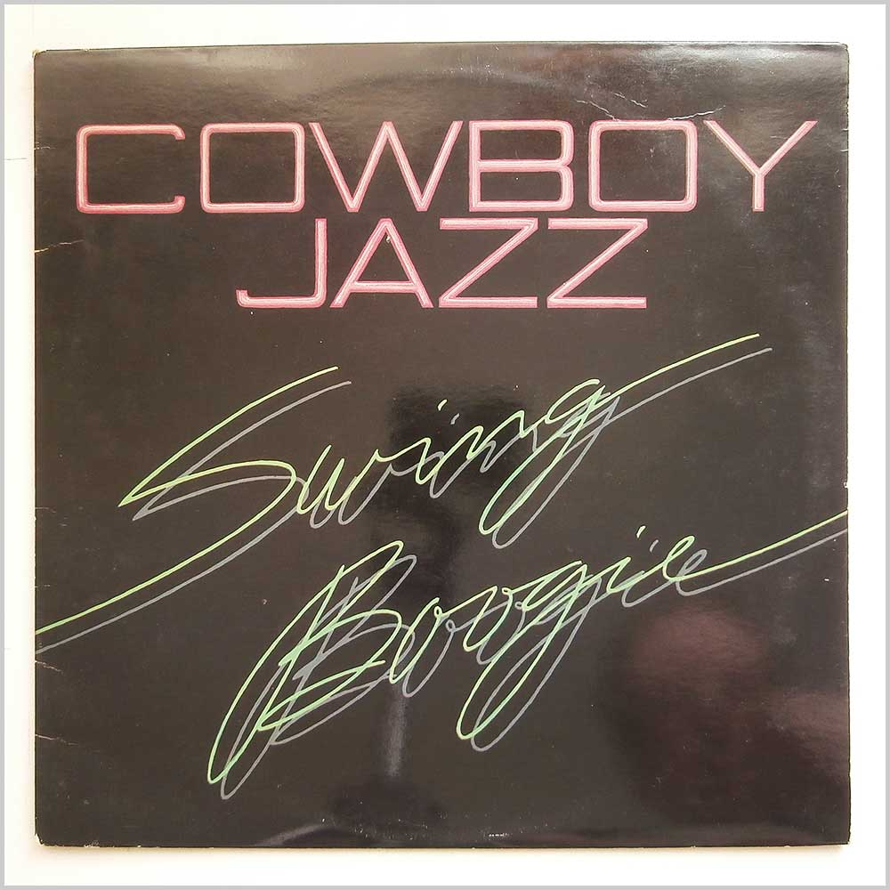 Cowboy Jazz - Swing Boogie (ROUNDER 0173)