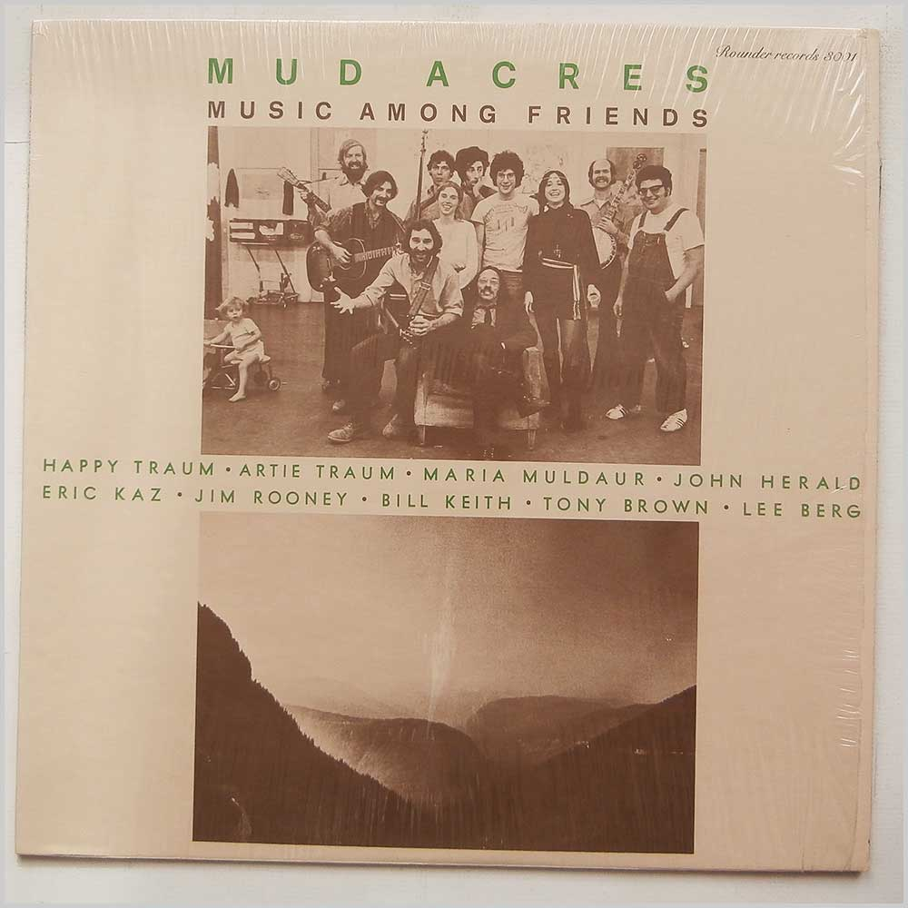 Mud Acres - Music Among Friends (ROUNDER  3001)