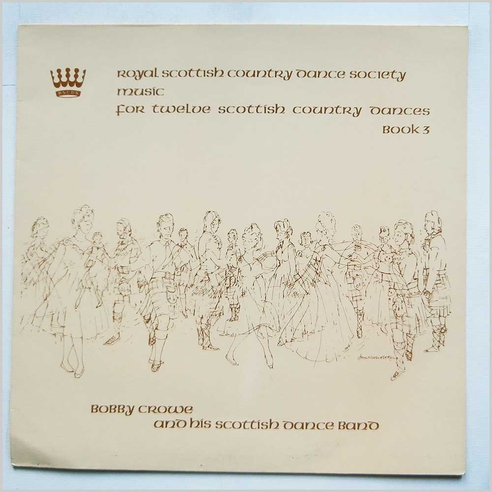 Bobby Crowe And His Scottish Dance Band - Music For Twelve Scottish Country Dances Book 3 (RSCDS 16)