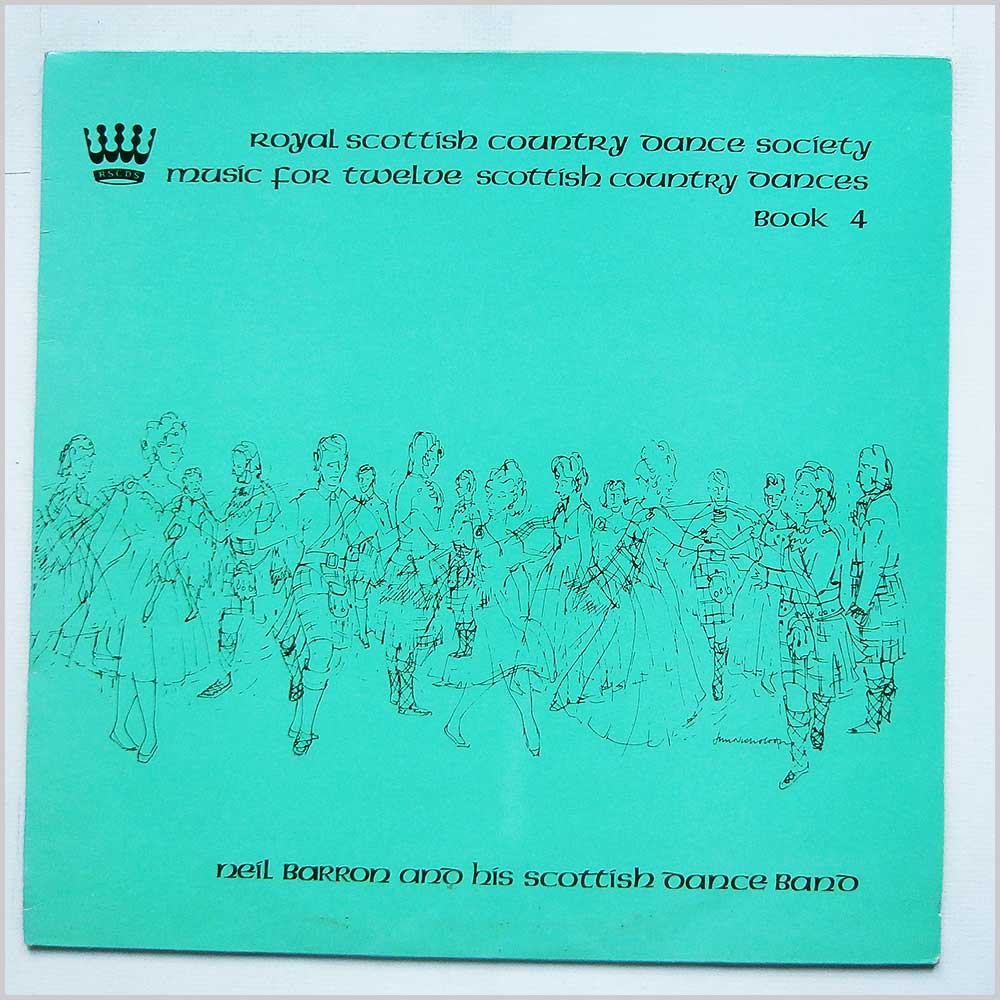 Neil Barron And His Scottish Dance Band - Music For Twelve Scottish Country Dances Book 4 (RSCDS 19)