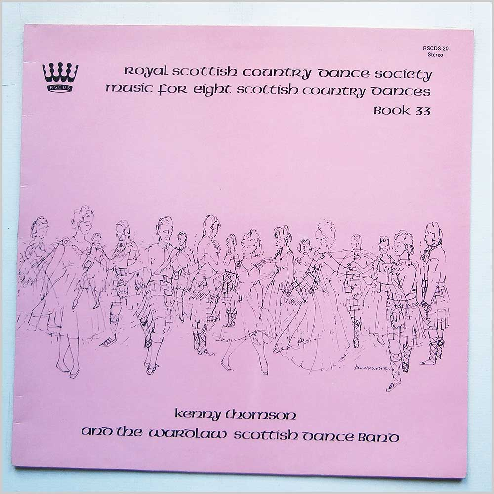 Kenny Thompson And The Wardlaw Scottish Dance Band - Music For Eight Scottish Country Dances Book 33 (RSCDS 20)