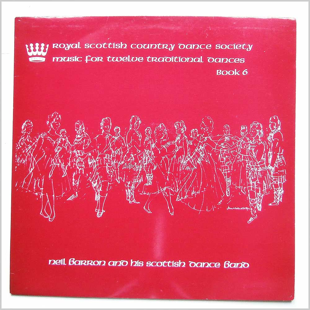 Neil Barron And His Scottish Dance Band - Music For Twelve Traditional Dances Book 6 (RSCDS 22)