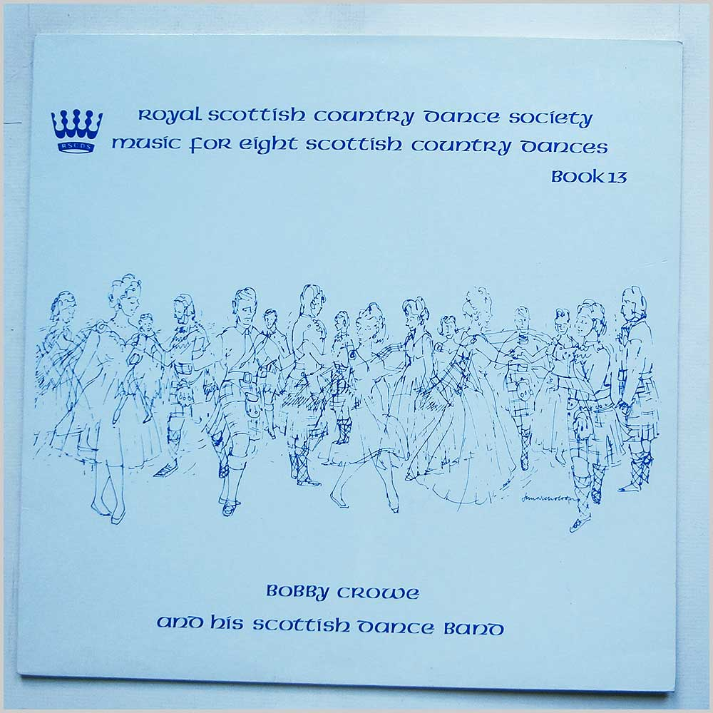 Bobby Crowe And His Scottish Dance Band - Music For Eight Scottish Country Dances Book 13 (RSCDS 31)
