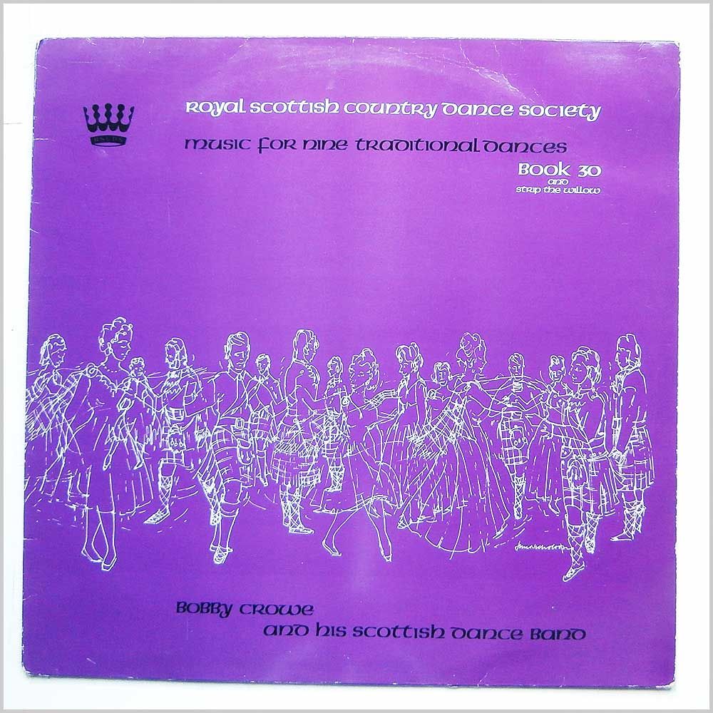 Bobby Crowe And His Scottish Dance Band - Music For Nine Traditional Dances Book 30 (RSCDS 6)