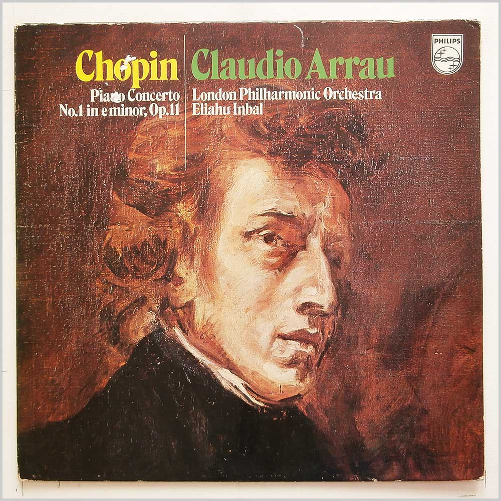 Claudio Arrau, Eliahu Inbal, London Philharmonic Orchestra - Chopin: Piano Concerto No, 1 in E Minor (SAL 6500 255)