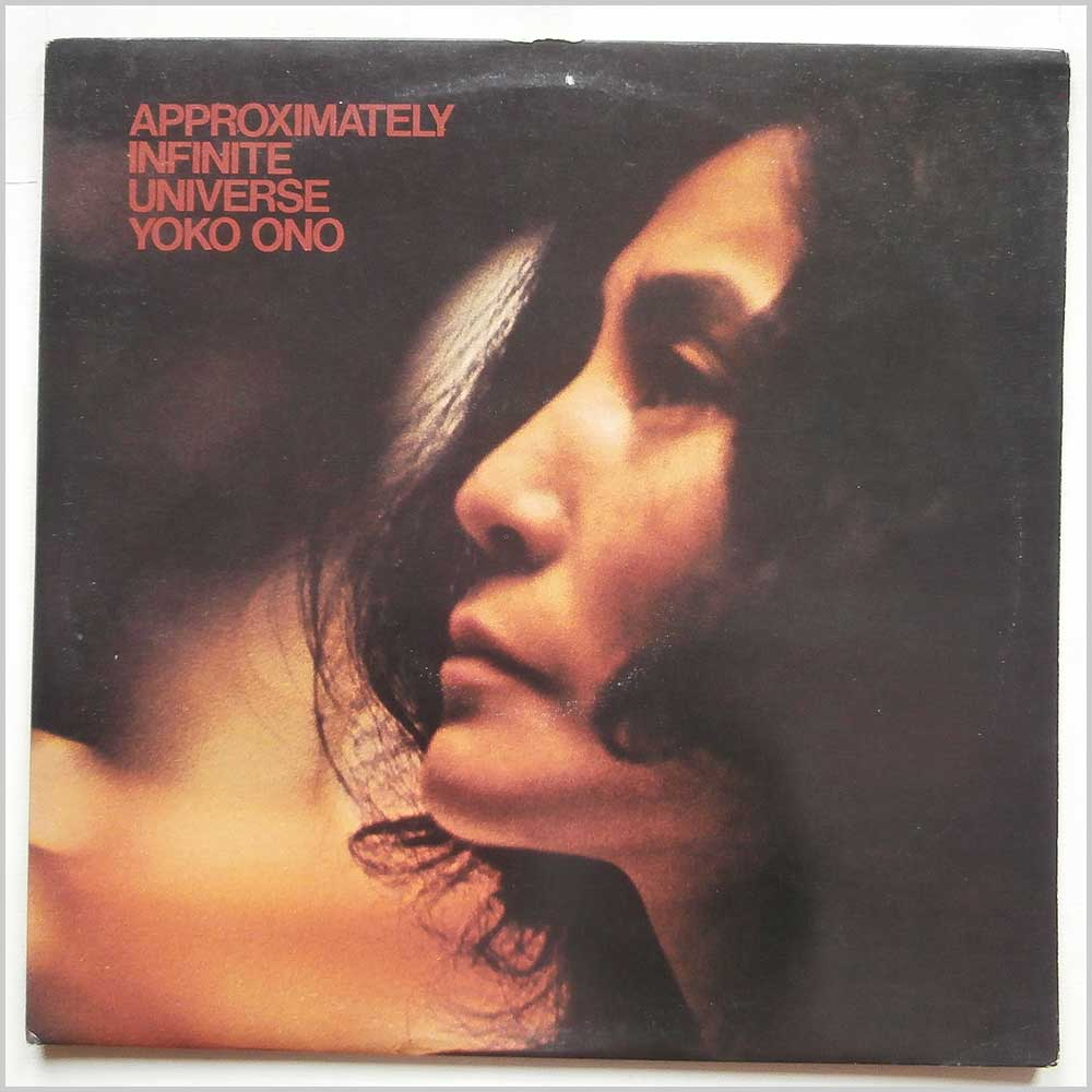 Yoko Ono With The Plastic Ono Band and Elephants Memory - Approximately Infinite Universe (SAPDO 1001)