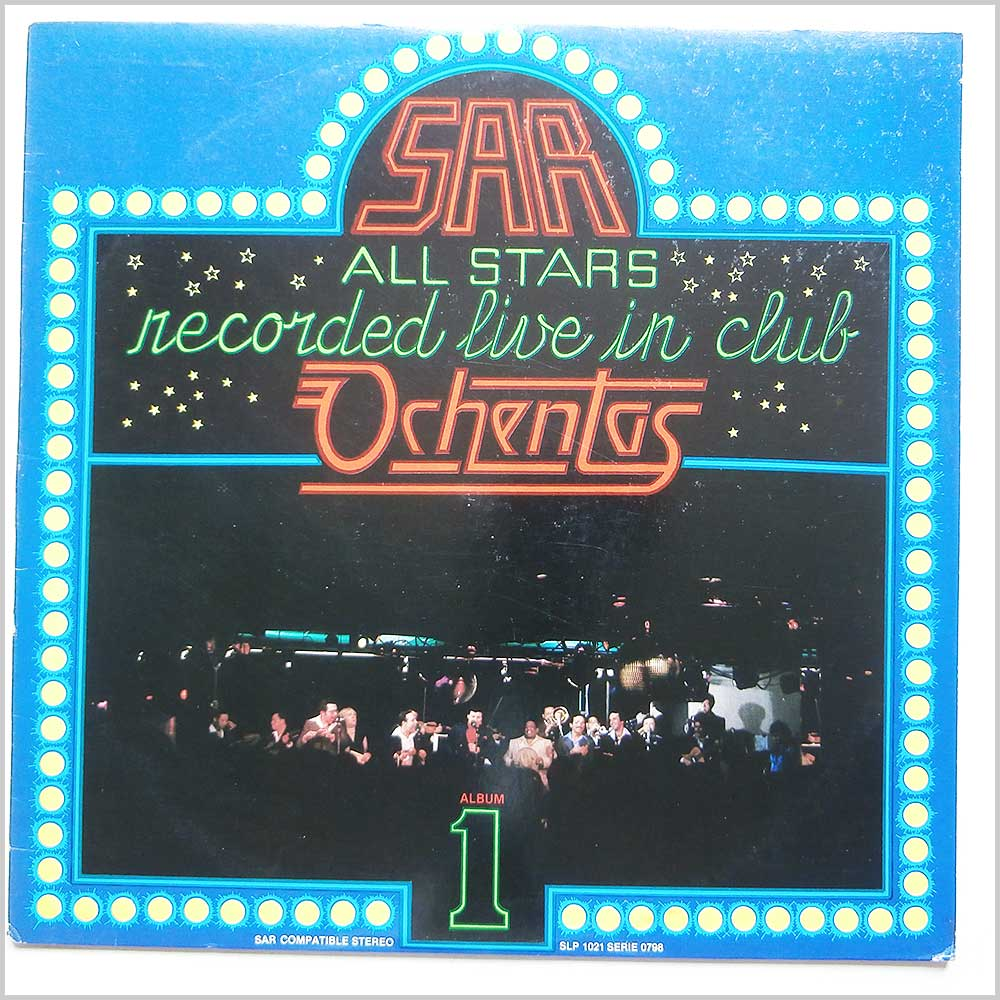 SAR All Stars - Sar All Stars Recorded Live In Club Ochentas Vol 1 (SAR 1021)