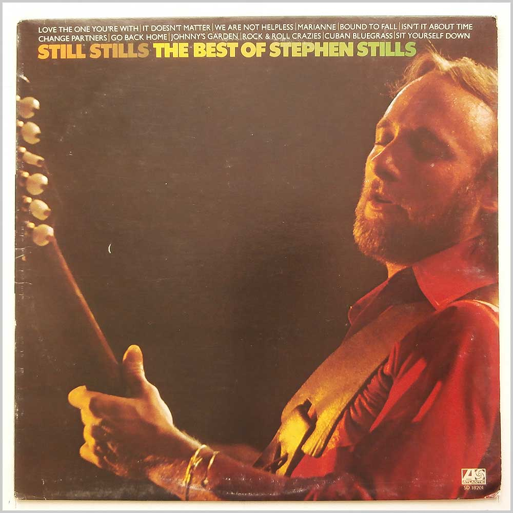 Stephen Stills - Still Stills: The Best Of Stephen Stills (SD 18201)