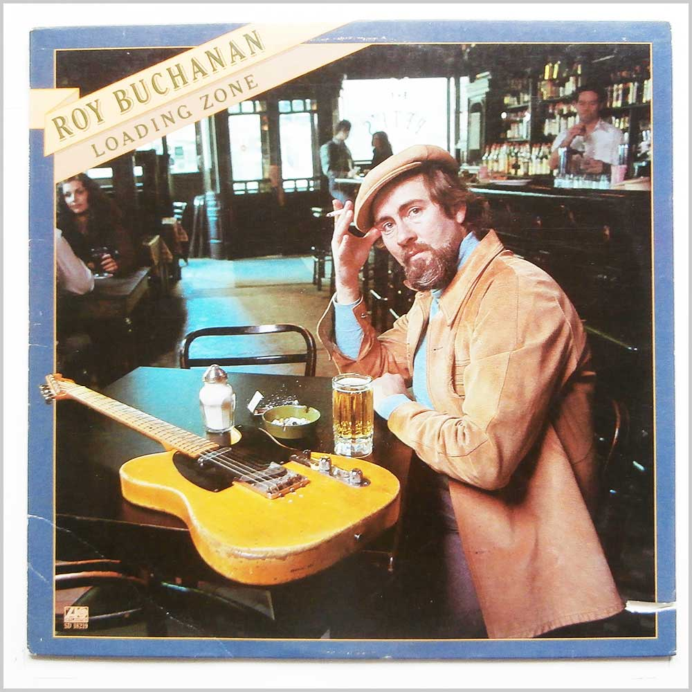 Roy Buchanan - Loading Zone (SD 18219)