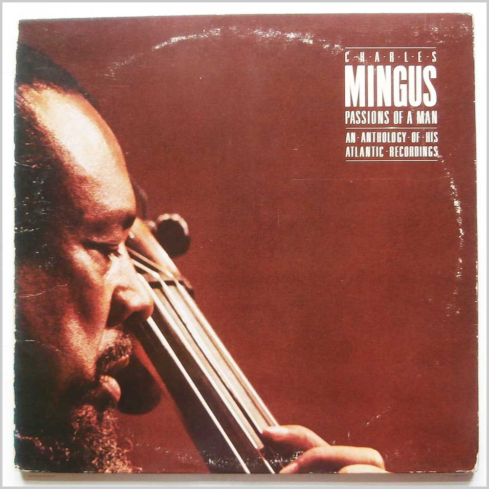 Charles Mingus - Passions Of A Man: An Anthology Of His Atlantic Recordings (SD 3-600)