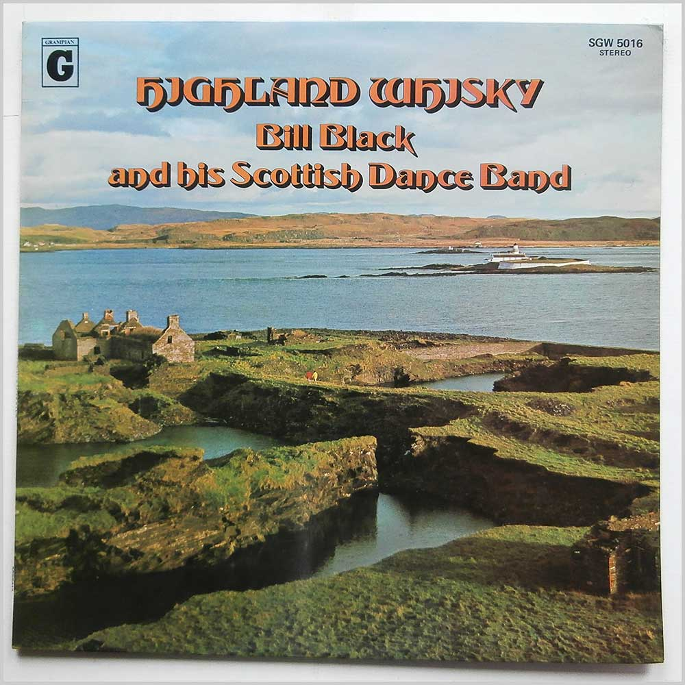 Bill Black and His Scottish Dance Band - Highland Whisky (SGW5016)