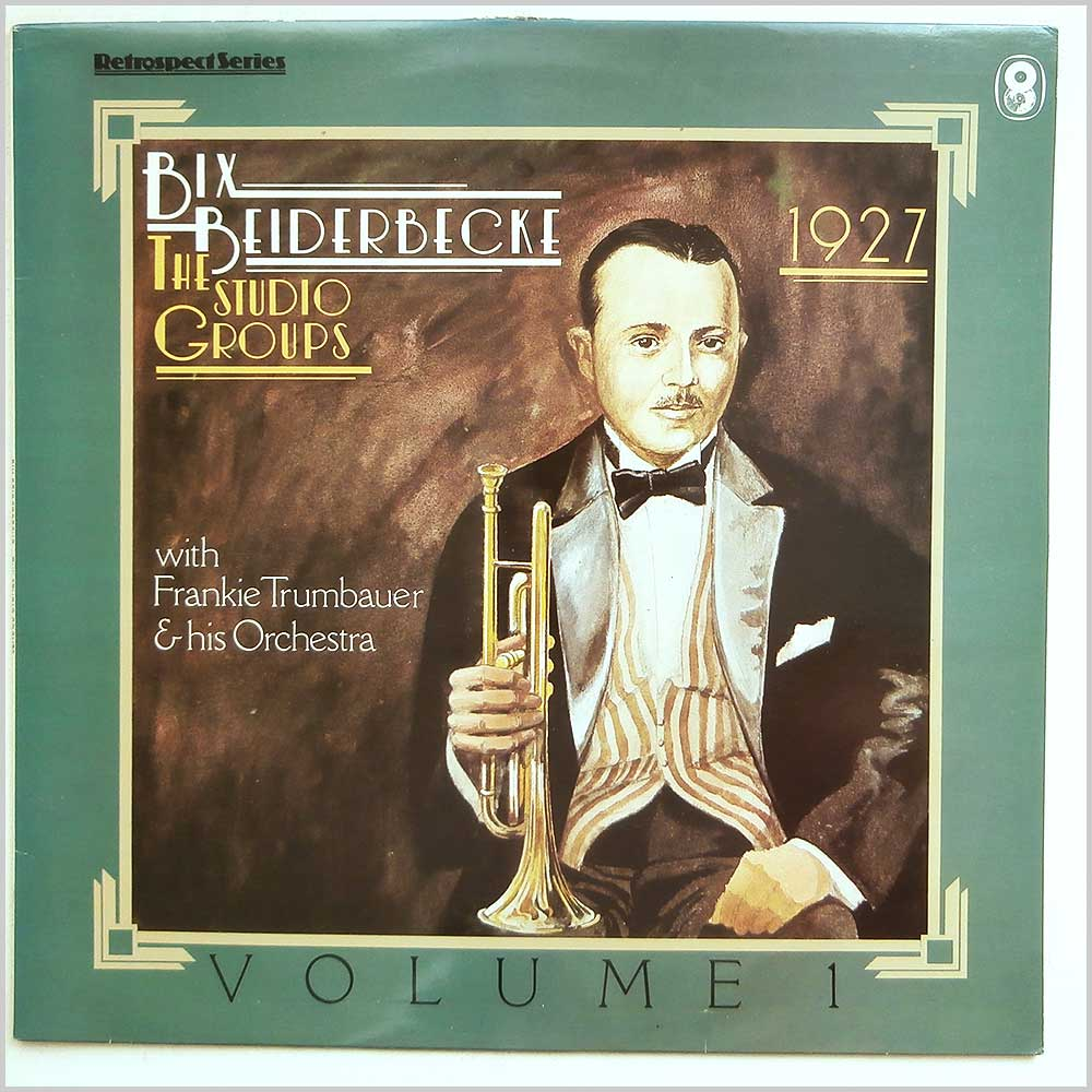 Bix Beiderbecke - The Studio Groups 1927, Volume 1 (SH 413)