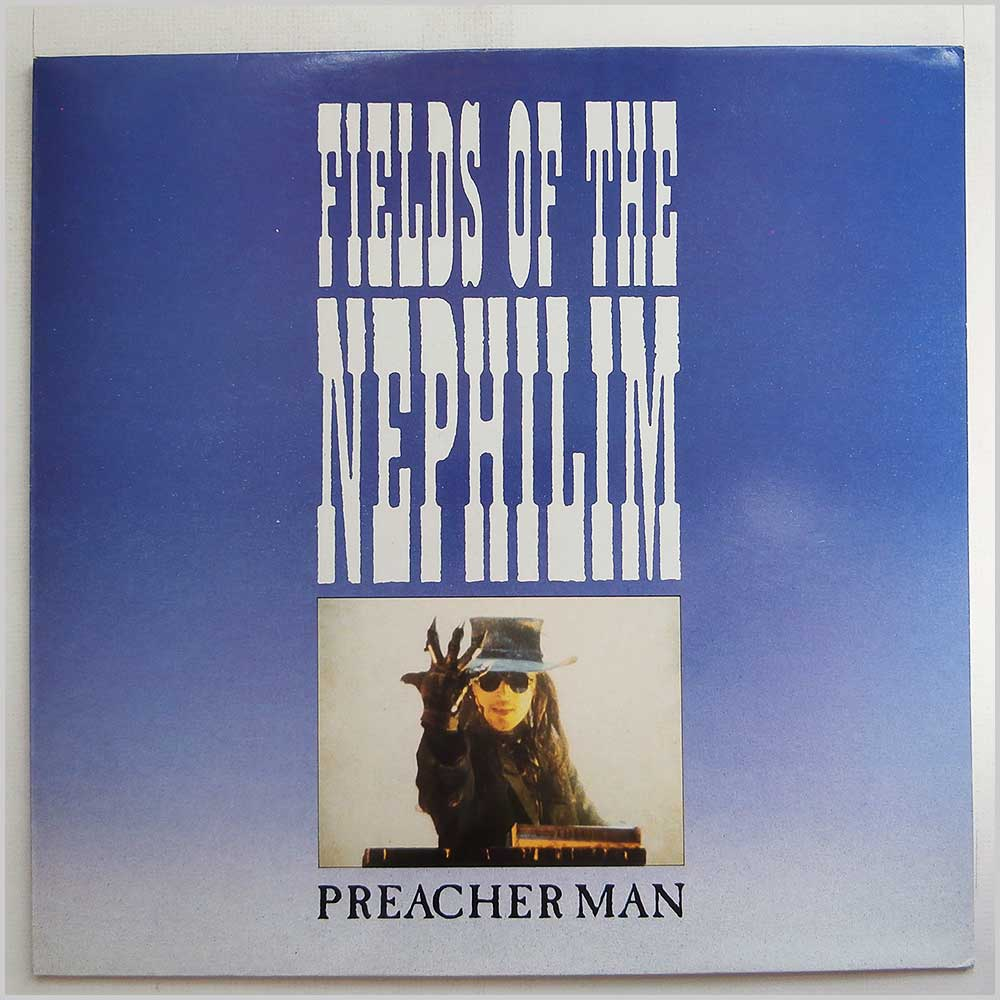 Fields Of The Nephilim - Preacherman (SIT 46 T)