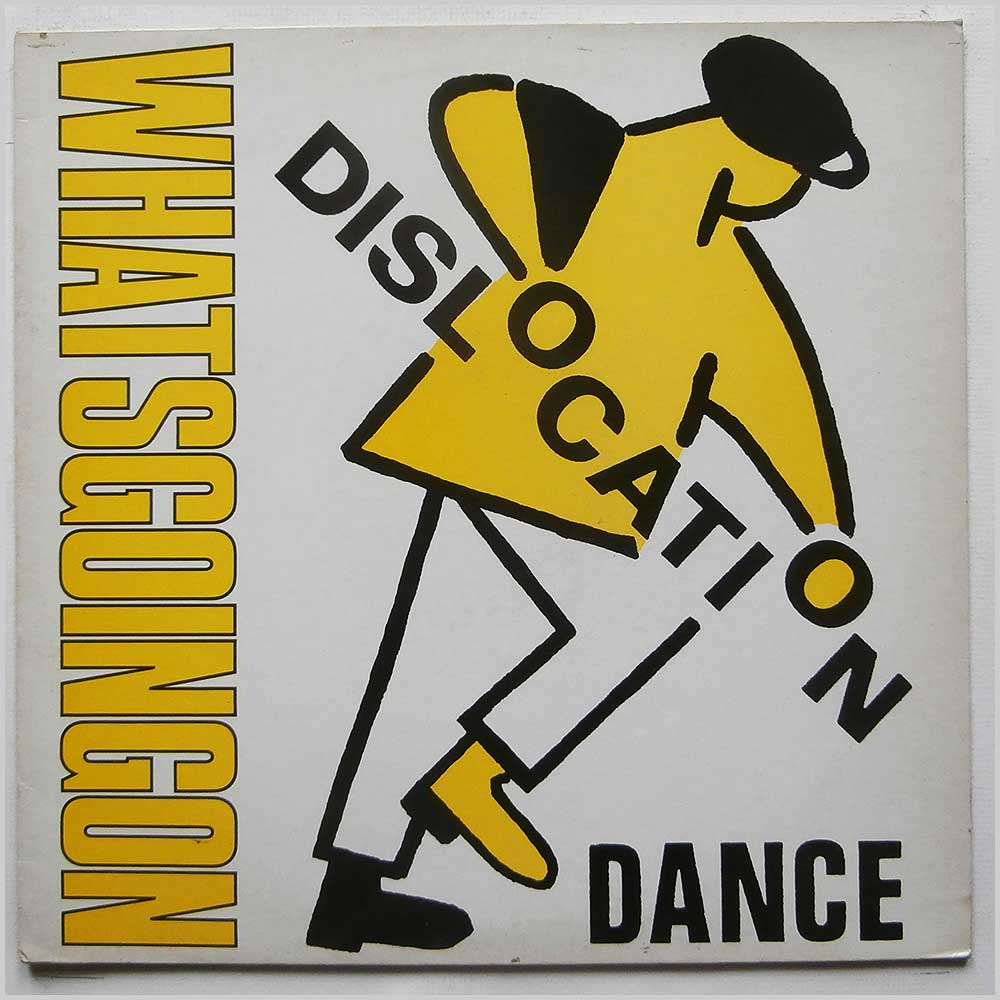 Dislocation Dance - What's Going On (SLIP 121)