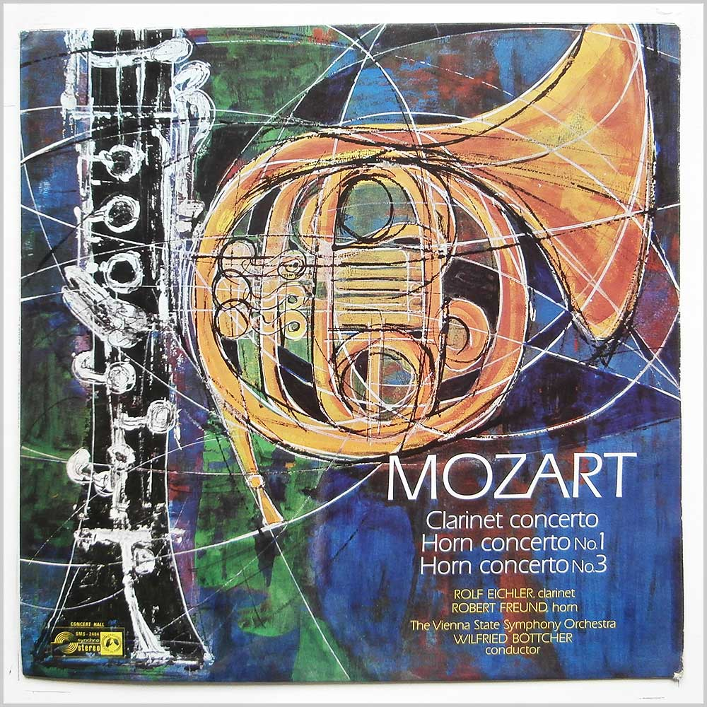 Wilfried Bottcher, The Vienna State Symphony Orchestra - Mozart: Clarinet Concerto, Horn Concerto Nos. 1 and 3 (SMSA 2484)
