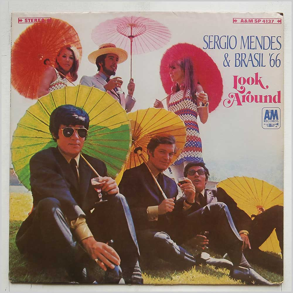 Sergio Mendes and Brasil '66 - Look Around (SP 4137)