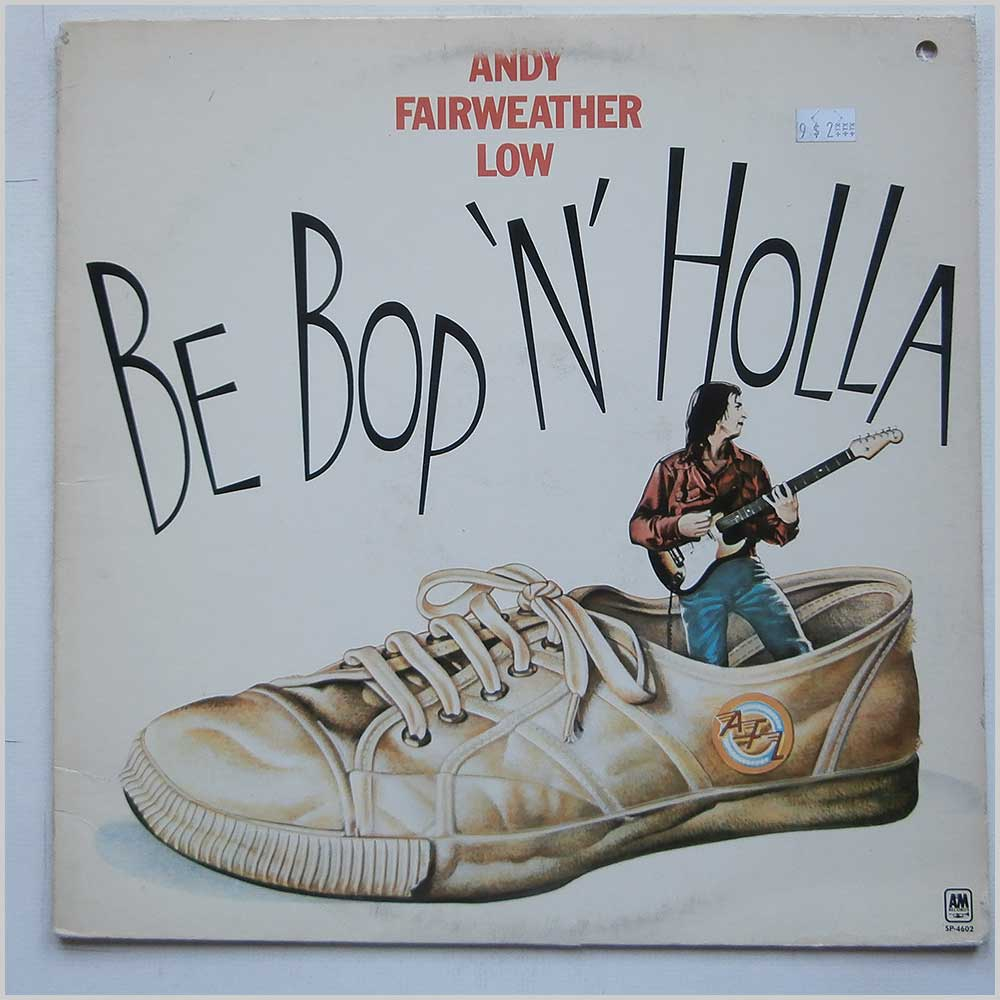 Andy Fairweather Low - Be Bop N Holla (SP-4602)