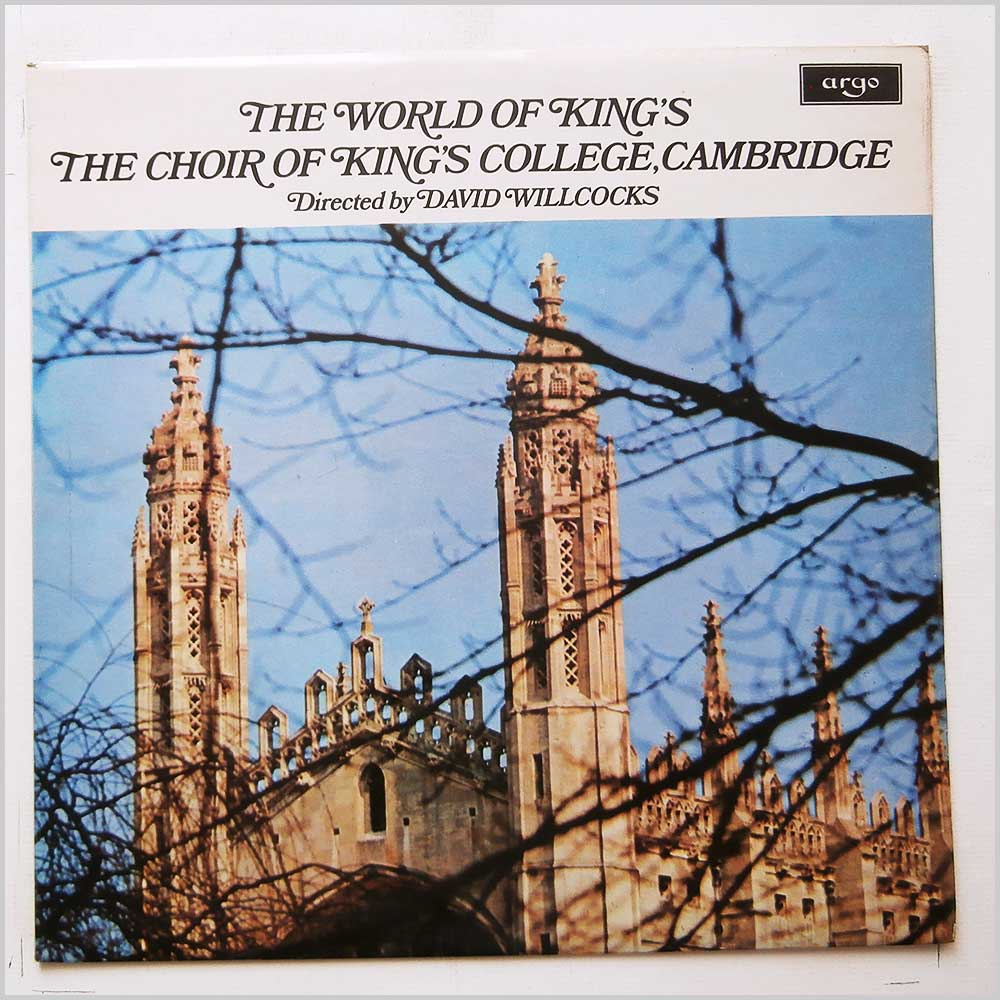 David Willcocks, Choir Of Kings College, Cambridge - The World Of Kings (SPA 245)