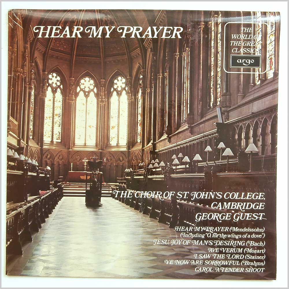 St Johns College Choir directed by George Guest - Hear My Prayer (SPA 543)