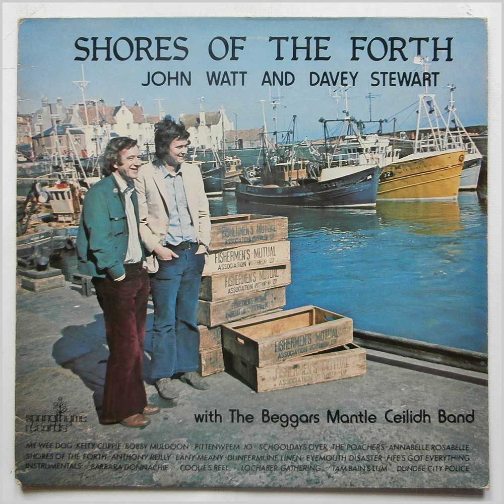 John Watt, Davey Stewart, The Beggars Mantle Ceilidh Band - Shores Of The Forth (SPR1002)
