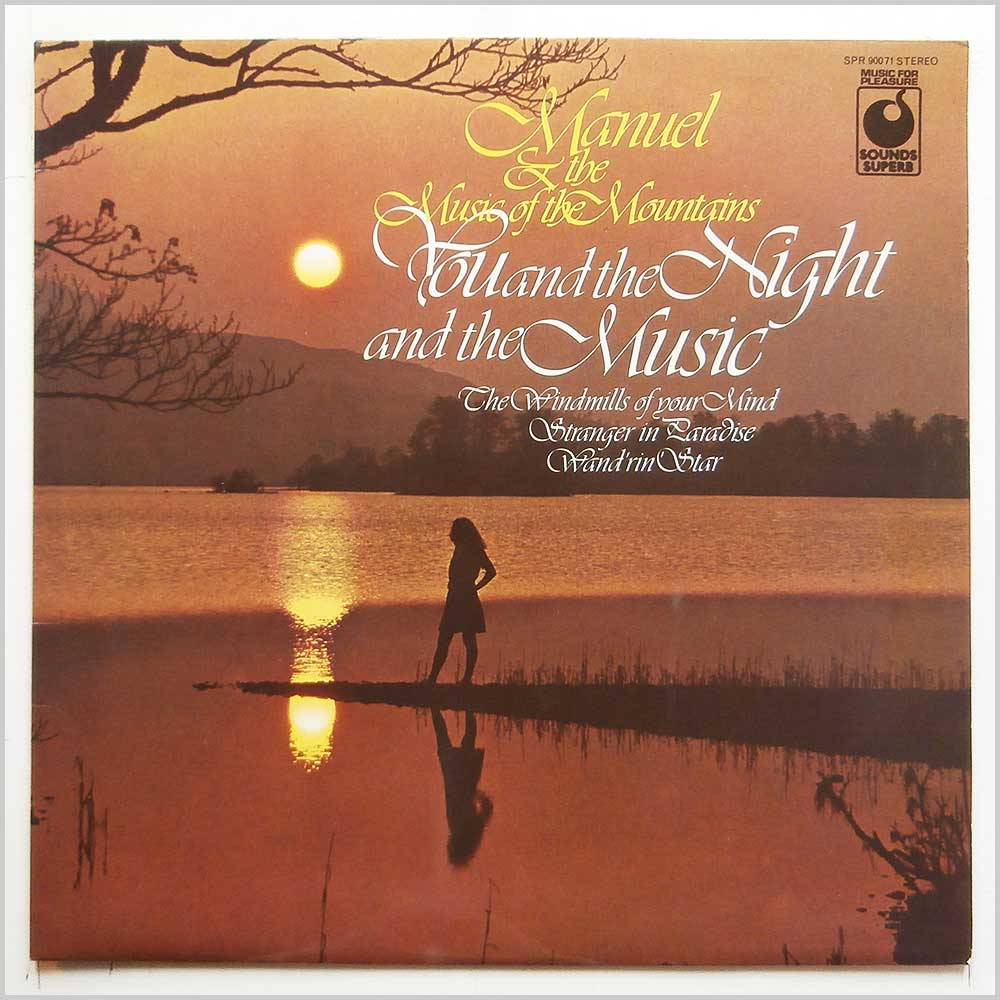 Manuel and The Music Of The Mountains - You And The Night And The Music (SPR 90071)