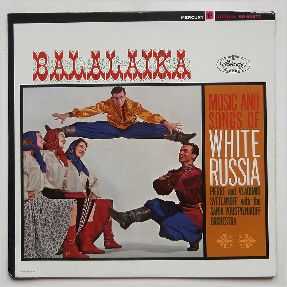 Pierre and Vladimir Svetlanoff with The Sania Poustylnikoff Orchestra - Balalaika: Music and Songs Of White Russia (SR 60877)